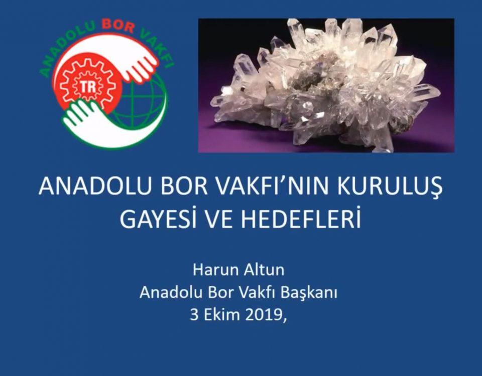 Anadolu Bor Vakfı Sunusu - Harun Altun